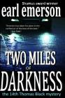 Two Miles of Darkness (Thomas Black Mysteries #14) Cover Image