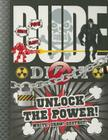 Dude Diary Unlock the Power Cover Image