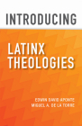 Introducing Latinx Theologies Cover Image