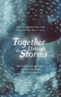 Together Through the Storms: Biblical Encouragements for Your Marriage When Life Hurts Cover Image