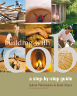 Building with Cob: A Step-by-Step Guide (Sustainable Building #1) Cover Image