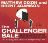 The Challenger Sale: Taking Control of the Customer Conversion Cover Image