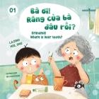 Ba Oi! Rang Cua Ba Dau Roi? Grandma! Where Is Your Tooth? Cover Image