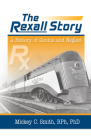 The Rexall Story: A History of Genius and Neglect Cover Image
