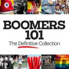 Boomers 101: The Definitive Collection Cover Image