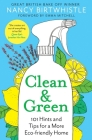 Clean & Green: 101 Hints and Tips for a More Eco-Friendly Home Cover Image