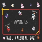 Among Us 2021 Wall Calendar: Among Us Game 16 Months 2021/2022 Wall Calendar 8.5
