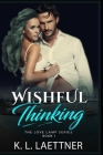 Wishful Thinking: The Love Lamp Series Book 1 Cover Image
