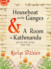 Houseboat on the Ganges: Letters from India & Nepal, 1966-1972 Cover Image