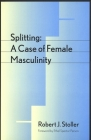 Splitting: A Case of Female Masculinity Cover Image