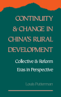 Continuity and Change in China's Rural Development: Collective and Reform Eras in Perspective Cover Image