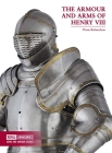 The Armour and Arms of Henry VIII Cover Image