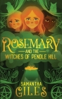 Rosemary and the Witches of Pendle Hill Cover Image