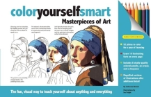 Color Yourself Smart: Masterpieces of Art Cover Image