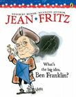 What's the Big Idea, Ben Franklin Cover Image