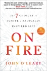 On Fire: The 7 Choices to Ignite a Radically Inspired Life Cover Image