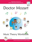 Doctor Mozart Music Theory Workbook Level 1A: In-Depth Piano Theory Fun for Children's Music Lessons and HomeSchooling - For Beginners Learning a Musi Cover Image