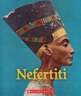 Nefertiti (A True Book: Queens and Princesses) (Library Edition) Cover Image