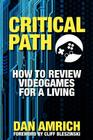 Critical Path: How to Review Videogames for a Living Cover Image