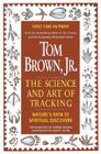 Tom Brown's Science and Art of Tracking: Nature's Path to Spiritual Discovery Cover Image