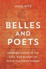 Belles and Poets: Intertextuality in the Civil War Diaries of White Southern Women Cover Image