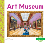 Art Museum (Field Trips) Cover Image