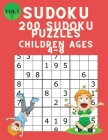 Sudoku 200 Sudoku Puzzles for Children Ages 4-8: Sudoku Puzzle Book for Kids with Solutions 6x6 - Improve your Child's Memory and Logic - Large Print Cover Image