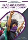 Rage and Protests Across the Country Cover Image