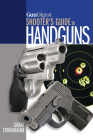 Gun Digest Shooter's Guide to Handguns Cover Image