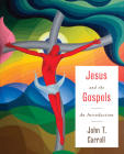 Jesus and the Gospels: An Introduction Cover Image