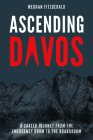 Ascending Davos: A Career Journey from the Emergency Room to the Boardroom Cover Image