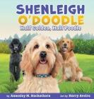 Shenleigh O'Doodle, Half Golden, Half Poodle Cover Image