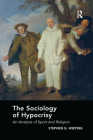 The Sociology of Hypocrisy: An Analysis of Sport and Religion Cover Image