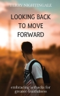 Looking Back to Move Forward: Embracing Setbacks for Greater Fruitfulness Cover Image