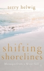 Shifting Shorelines: Messages From a Wiser Self Cover Image