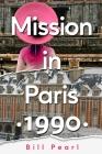Mission in Paris 1990 Cover Image