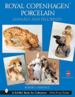 Royal Copenhagen Porcelain: Animals and Figurines Cover Image