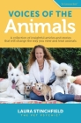 Voices of the Animals: A collection of insightful articles and stories that will change the way you view and treat animals. Cover Image