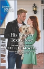 His Forever Texas Rose (Men of the West) Cover Image