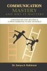 Communication Mastery and Why It Matters Cover Image