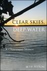 Clear Skies, Deep Water: A Chautauqua Memoir (Excelsior Editions) Cover Image