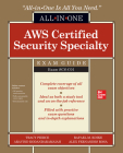 Aws Certified Security Specialty All-In-One Exam Guide (Exam Scs-C01) Cover Image