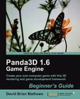 Panda3d 1.6 Game Engine Beginner's Guide Cover Image