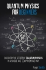 Quantum Physics for Beginners: discover the secrets of quantum physics in a simple and comprehensive way Cover Image