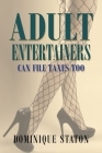 Adult Entertainers Can File Taxes Too Cover Image