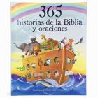 365 Historias de la Biblia Y Oraciones: Lecturas Biblicas Para Compartir = 365 Bible Stories and Prayers Cover Image