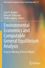 Environmental Economics and Computable General Equilibrium Analysis: Essays in Memory of Yuzuru Miyata (New Frontiers in Regional Science: Asian Perspectives #41) Cover Image