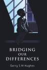 Bridging Our Differences Cover Image