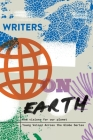 Writers on Earth: New Visions for Our Planet Cover Image