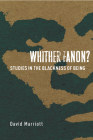 Whither Fanon?: Studies in the Blackness of Being (Cultural Memory in the Present) Cover Image